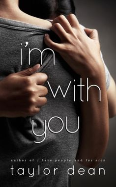 FREE Kindle Book by Taylor Dean: I'm With You FREE for Kindle 8/28-9/1