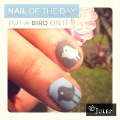 Julep #Nail of the Day: Inspiration from Portlandia, Put a BIRD on it!
