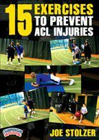15 Exercises to Prevent ACL Injuries with Joe Stolzer,  Manhattan College Strength and Conditioning Coach;  5-Star Basketball Camp instructor