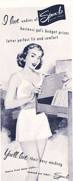 """Ad-Lingerie Spun lo Rayon Panties for the Career Gal 1951    This must have been Casual Friday at the office!    Spun Lo Rayon  """"Business gals budget prices... letter perfect fit and comfort"""