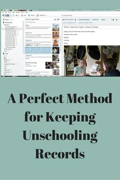 Stories of an Unschooling Family: A Perfect Method for Keeping Unschooling Records