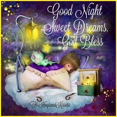 Good Night, Sweet Dreams, God Bless good night good night quotes sweet dreams good night images good night blessings