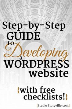 A Step-by-Step guide to developing WordPress websites (with FREE checklists!) #SEOTipsWordpress
