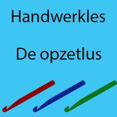 Handwerkles: Opzetlus