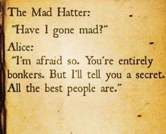 Awesome Alice In Wonderland... This Gives Me Hope Check more at http://kinoman.top/pin/7630/