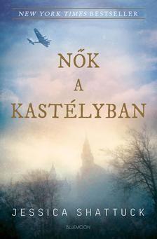 Jessica Shattuck - Nők a kastélyban Books To Read, My Books, Reading Lists, New York Times, Movie Posters, Grammar, Products, Google, Playlists