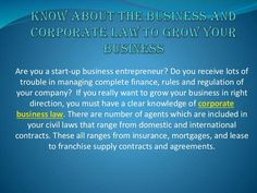 """Know About The Business And Corporate Law To Grow Your Business"""" on edocr."""