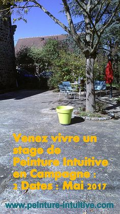 Intuitive Painting workshops in May with Magda hl in Auvergne Huriel: Date, Painting Workshop, Auvergne, Rural Area, Artist, Paint