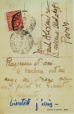 "Amedeo Modigliani's post card sent to his doctor Paul Alexandre in celebration of his birthday: ""Flagorneur et ami Le Bonheur est un ange au visage grave. Bientôt, j'écris"" ""Sycophant and friend. Happiness is an angel with a solemn face. I'll write soon"""