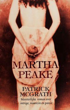 Martha Peake - Patrick McGrath
