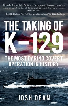 New Paperback - The incredible true story of a lost Russian submarine and the most outlandish and expensive covert operation even undertaken by the CIA, at the height of the cold war.