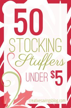 Festive and fabulous stocking stuffers don`t have to be expensive. Here are the best frugal picks, organized by age & gender. Everything costs less than $5!