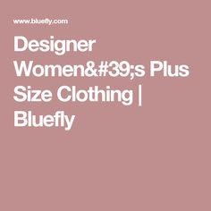 Designer Women's Plus Size Clothing | Bluefly