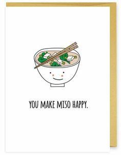 You Make Miso Happy | Cute Food Puns