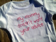 Pink Baby Onesie My Mommy Doesn't Want Your by nikkiscreations2011, $10.00
