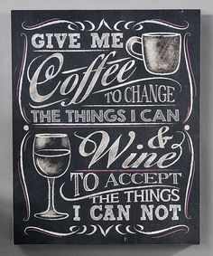 Look what I found on #zulily! Chalk Talk Wall Plaque, Give Me Coffee #zulilyfinds