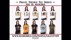 Pirate Themed T-Shirts at Redbubble Video Short  at #YouTube - #pirateday #tlapd #Redbubble #Gravityx9