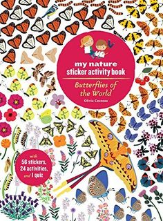 Butterflies of the World My Nature Sticker Activity Book by Olivia Cosneau