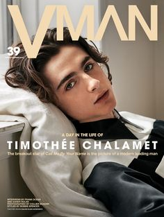 Der Stefashionist: Fashion, Passion & Models: #CallMeByYourName's star Timothée Chalamet covers VMAN #39