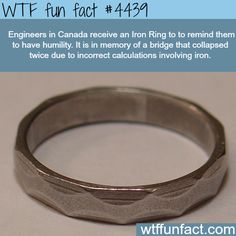 Iron ring - WTF fun facts - The Ironworkers bridge here in Vancouver, BC.