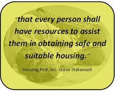 Housing First, Inc.'s vision statement.