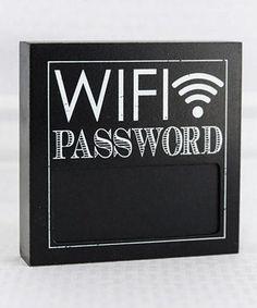 Look at this #zulilyfind! Black 6'' 'WiFi Password' Chalkboard Block Sign #zulilyfinds