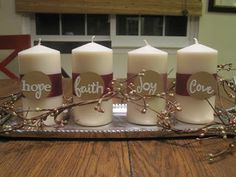 advent candles with previous pin for explanation.  Make candles read~ HOPE,JOY, LOVE, PEACE.