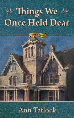 Things We Once Held Dear by Ann Tatlock. The foundations of Neil Sadler's small-town #life had been rocked by the suspicious #death of Helen Syfert, the mother of Neil's friend Mary. Years later, living and working in New York City, Neil struggles to recover from a more recent #loss. Intent on #repairing his #shattered #world, Neil returns to his hometown of Mason, Ohio, where he reconnects with Mary.