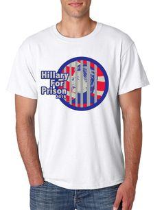Hillary Clinton for Prison 2016 Funny Political men t-shirt 2016 election Anti Hillary Clinton shirt Political Democrat Party democrats #election2016 #hillary2016 #hillaryclinton #prison #republican