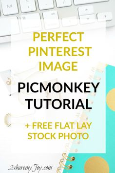 learn how to create the perfect pinterest image with picmonkey tutorial for free. All tools used are free, even the flat lay stock photo seen in the tutorial is free. This really helped me to get more re-pins and higher traffic to my blog.