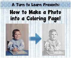 How to Make Any Picture a Coloring Page!  It's super easy!  how sweet would this be with pictures of your students as a class gift!?