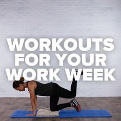 Workouts For Your Work Week // #workouts #exercise #stretching