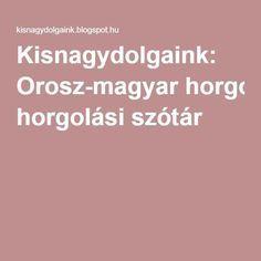 Kisnagydolgaink: Orosz-magyar horgolási szótár Irish Crochet, Crochet Lace, Crochet Books, Chrochet, Magazines, Baby, Amigurumi, Crochet, Journals