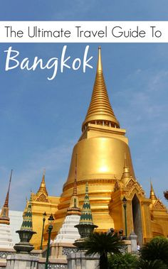 Guide to Bangkok - Thailand The best travel tips for your first time in Bangkok, what to do, where to stay and what to eat. The ultimate travel guide to Thailand's capital, with local experiences and insider's tips. via @loveandroad
