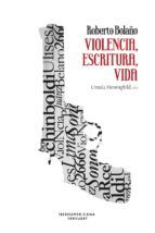 Roberto Bolaño : violencia, escritura, vida / Ursula Hennigfeld (ed.), 2015  http://bu.univ-angers.fr/rechercher/description?notice=000814201