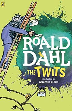 [EBook] The Twits Author Roald Dahl and Quentin Blake, Roald Dahl The Twits, Roald Dahl Books, Kids Reading, Free Reading, Reading Books, Mrs Twit, Mean Jokes, Funny Books For Kids, Quentin Blake