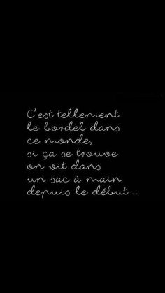 dans le mien qui plus est. Words Quotes, Me Quotes, Funny Quotes, Sayings, Quote Citation, Lol, French Quotes, Sweet Quotes, Some Words