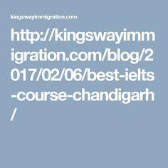 http://kingswayimmigration.com/blog/2017/02/06/best-ielts-course-chandigarh/