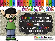 Reading and Writing Redhead and other i Teach Second bloggers are celebrating World Teachers' Day with a sale! Check out who has joined in by clicking over!