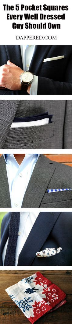 eb884798b8 The 5 Pocket Squares Every Well Dressed Guy Should Own Mens Style Looks