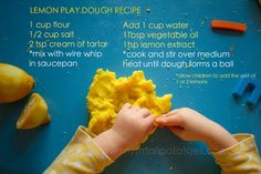 kids can't be grumpy with lemon play dough. Easy Playdough Recipe, Cooked Playdough, Craft Projects For Kids, Craft Activities For Kids, Craft Ideas, Vegetable Cups, Good Day Sunshine, Lemon Extract, Little Pumpkin