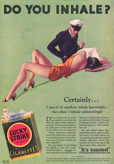 """Do you inhale?"", a 1932 Lucky Strike advertisement"