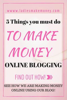 5 Things I am doing to help me make money online Blogging. If you are looking for ways to make money online with your blog, read our latest post