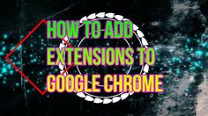 Add Extension, Clear Browsing Data, Google Chrome, Extensions, Neon Signs, Ads, Teaching, Learning, Education