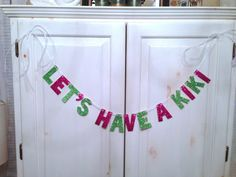 Let's Have a Kiki Glitter Banner / by hawthorneave