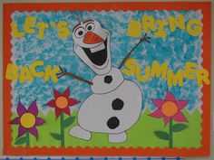 frozen bulliten boards | Summer Bulletin Board Olaf from Frozen