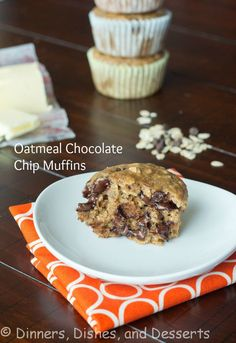 Oatmeal Chocolate Chip Muffins @Dinnersdishesdessert Maybe a healthier way to have a chocolate-chip muffin?