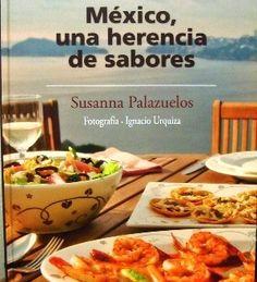 Susana Palazuelos | Los Sabores de México y el mundo