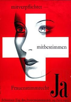 Swiss women didn't get the right to vote until February Swiss Switzerland, Right To Vote, Feet Care, Feminism, Cool Stuff, Poster, February, Illustrations, Art