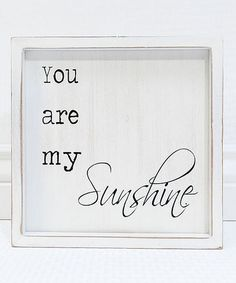 'You Are My Sunshine' Framed Wall Sign #zulily #zulilyfinds